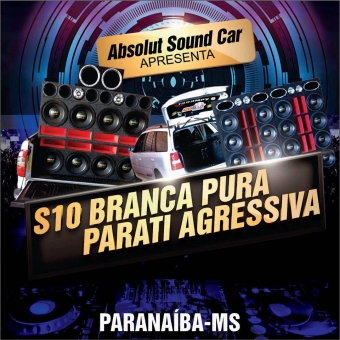 Absolut Sound Car de Paranaíba-MS.