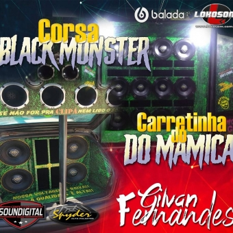 Corsa Black Monster e Carretinha do Mamica