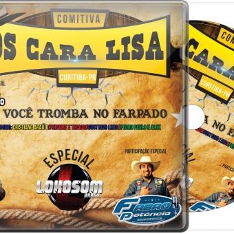 Comitiva Os Cara Lisa - Curitiba - PR