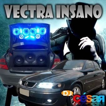 Vectra Insano