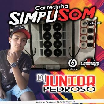 Carretinha SimpliSom - Dj Junior Pedroso