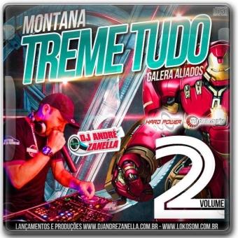 Montana Treme Tudo Volume 2