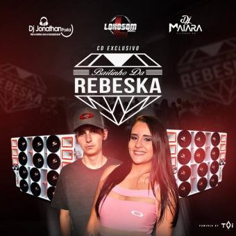BAILINHO DA REBESKA DJ JONATHAN POSTAI DJ MAIARA 2018.zip