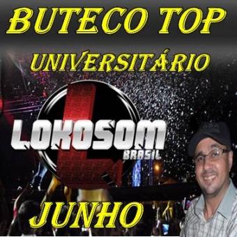 BUTECO UNIVERSITÁRIO LOKOSOM JUNHO