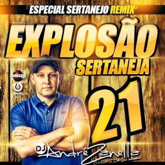 Explosão Sertaneja Vol.21 Especial Remix
