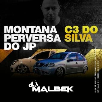 MONTANA PERVERSA DO JP E C3 DO SILVA