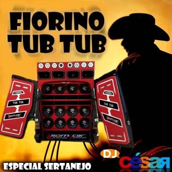 Fiorino Tub Tub - Especial Sertanejo