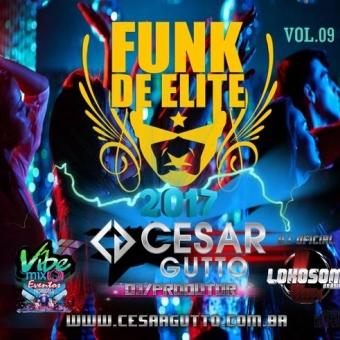 FUNK DE ELITE VOL.09 2017