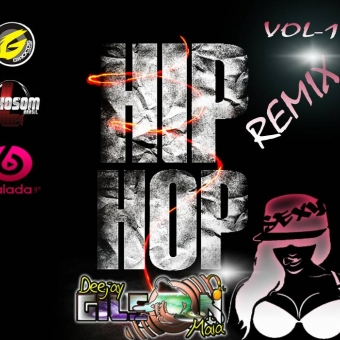 HIP HOP REMIX-VOL-1-BY DJ GILSON MAIA