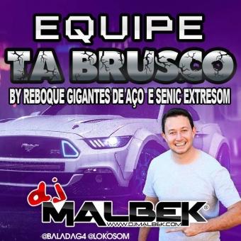 EQUIPE TA BRUSCO(MELHOR DO MEGAFUNK)