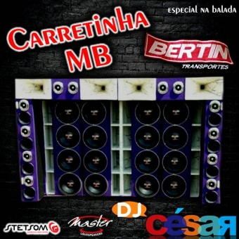 Carretinha MB - Especial na Balada