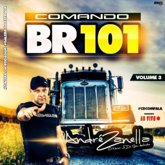 Comando Br 101 Volume 3 (com Fala Ao Vivo)