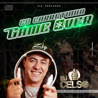 Carretinha Game Over Pancada Seca DJ Celso