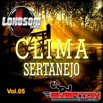 Clima Sertanejo Vol.05