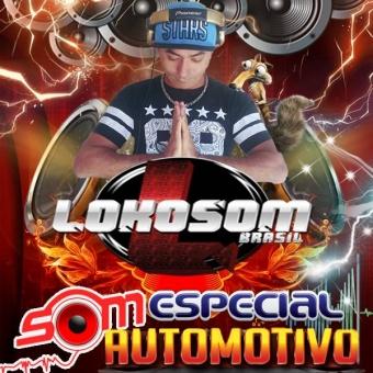 LOKOSOM BRASIL ESPCIAL SOM AUTOMOTIVO
