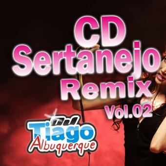 Sertanejo Remix Vol.02