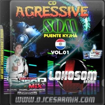 Agressive Som Puente Kyjha Paraguay - Lokosom