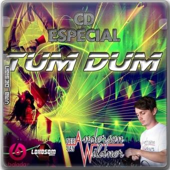 ESPECIAL TUM DUM - DJ ANDERSON WILDNER