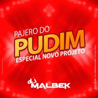 PAJERO DO PUDIM (SERTANEJO REMIX)
