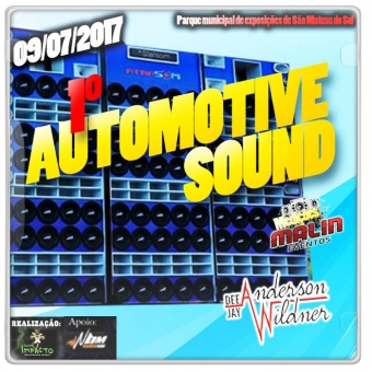 1 Automotive Sound - Sao Mateus do Sul PR - DjAnderson Wildner