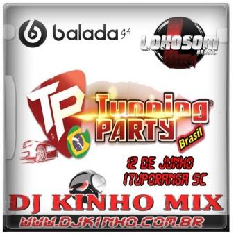 CD Tunning Party Brasil - Etapa Ituporanga 2016 Dj Kinho Mix