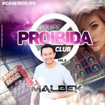 EQUIPE PROIBIDA CLUB VOL5