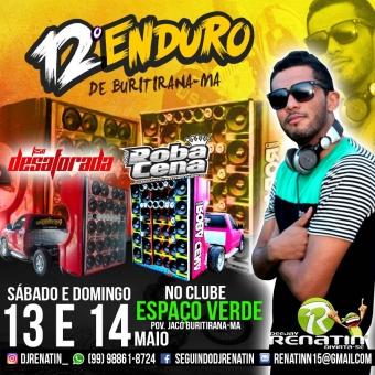 12º ENDURO DE BURITIRANA-MA 2017 @ DJ RENATIN