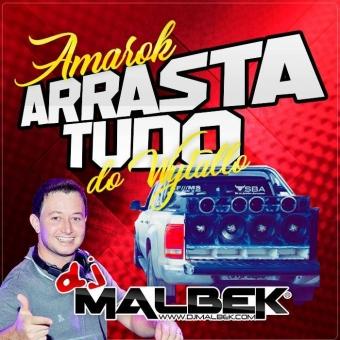 AMAROK ARRASTA TUDO VOL1