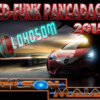 CD-FUNK PANCADAO 2015 ( DJ GILSON MAIA )