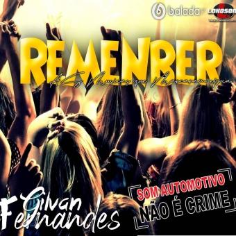 Especial Remenber 2020 - DJ Gilvan Fernandes