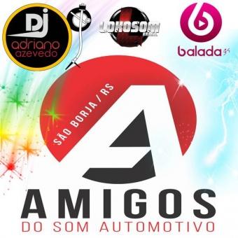 AMIGOS DO SOM AUTOMOTIVO SO AS TOP