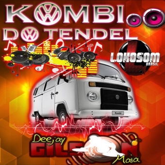 KOMBI DO TENDEL-(SERTANEJO E DANCE 2016)