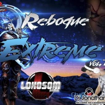 Reboque Extreme - Volume 7 Dj Jonathan Postai
