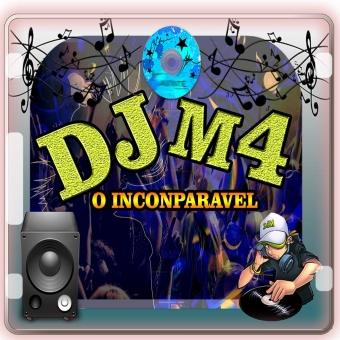 DJ M4 INCONPARAVEL