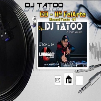 11ª Feiart 2014 Dj Tatoo A Todo Volume