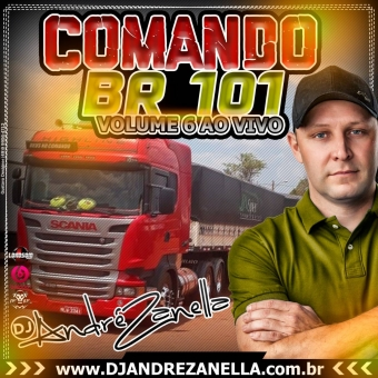 Comando Br 101 Volume 6 (Cd ao vivo com Falas)