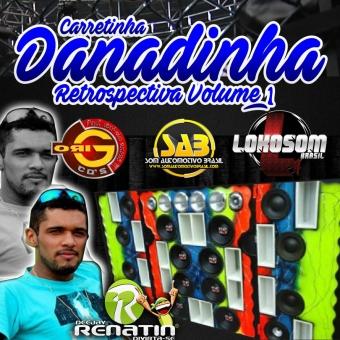 CARRETINHA DANADINHA RETRO VOLUME 1