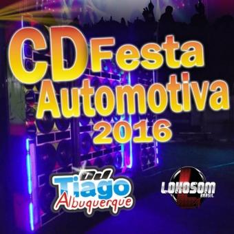 Festa Automotiva 2016 - Dj Tiago Albuquerque