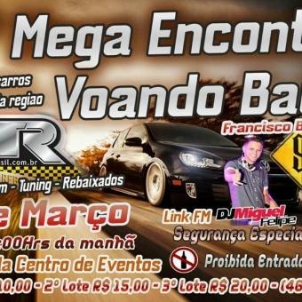 2º Mega Encontro Voando Baixo @ Francisco Beltrão PR