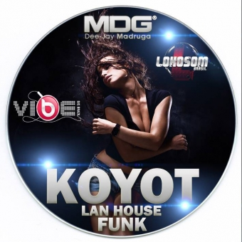 Koyot Lan House Funk 2015 by Dj-Madruga