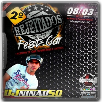 2 REJEITADOS FEST CAR