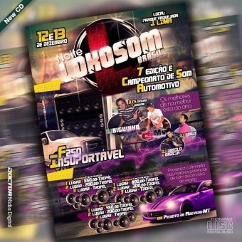 Noite Lokosom 7ª Edição & Campeonato de Som Automotivo