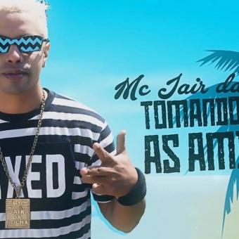 Mc Jair da Rocha - Tomando Com As Amigas