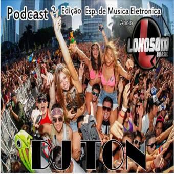 Podcast 2 Edição Esp. De Musica Eletronica