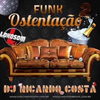 Funk Ostentação LOKOSOM 2015 vol.2
