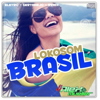 LOKOSOM BRASIL - SUCESSOS DE ABRIL 2017 -