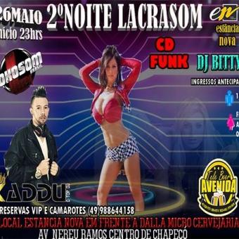 26-05 NOITE LACRASOM CHAPECÓ SC