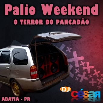 Palio Weekend o Terror do Pancadão