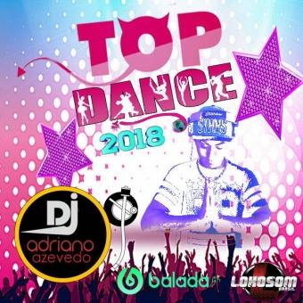 TOP DANCE 2018 MIXADO E EXCLUSIVO