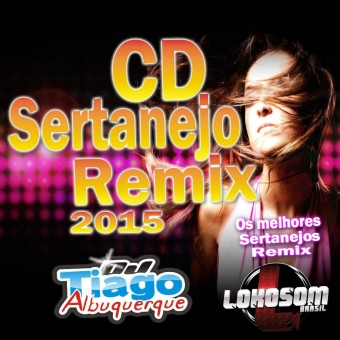 Sertanejo Remix 2015